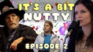 Episode 2 - It's A Bit Nutty - Comedy Sketch Show