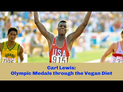 Carl Lewis: Olympic Medals through the Vegan Diet