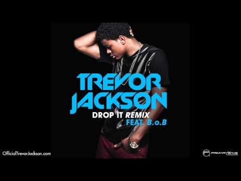 Trevor Jackson - Drop It Remix ft. B.o.B [Official Audio]