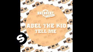 Abel The Kid - Tell Me (Disfunktion Remix)