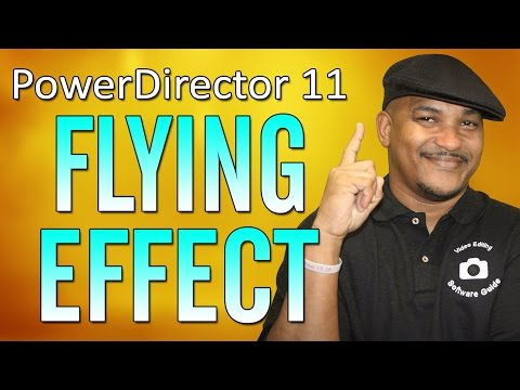 The Flying Effect Tutorial 2 - CyberLink PowerDirector 11 Ultimate