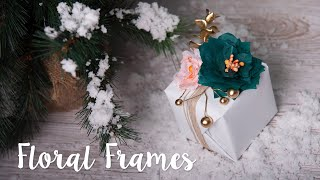 Sizzix Lifestyle - How to Make Floral Frames Wrapping Decorations
