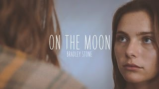 Download Lagu Bradley Stone | On The Moon (Official Video) Gratis STAFABAND