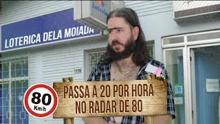 Plantão do Chico: Passa a 20km/h no radar de 80km/h...