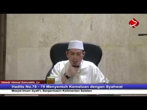 Hadits No.77, 78, 79 - Bab Hal- Hal Yang Membatalkan Wudhu - Ustadz Ahmad Zainuddin, Lc