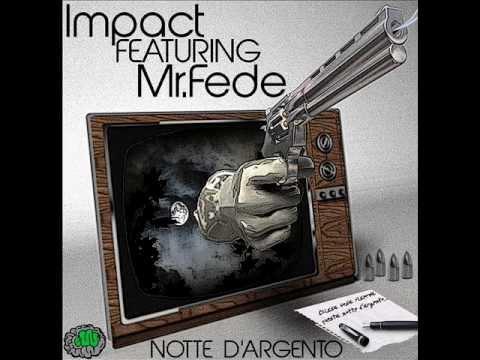 Impact feat Mr.Fede – Notte D'Argento