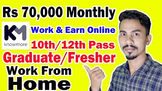 Earn Money Online By Making PPT | Online Jobs At Home | Knowmore Platform | Work From Home Jobs