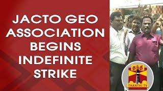 JACTO GEO Association begins Indefinite Strike in Various Parts Of TN | Thanthi TV