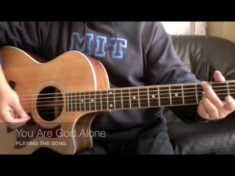You Are God Alone - Phillips, Craig And Dean (guitar Tutorial) video