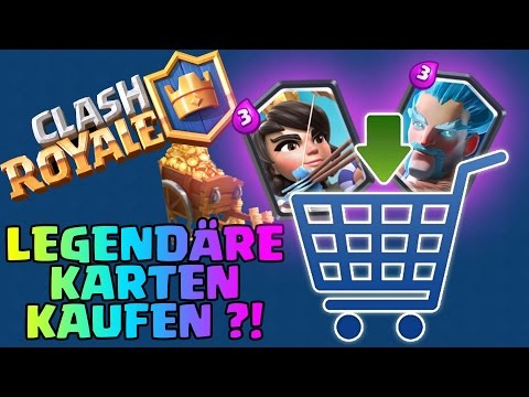 UPDATE - LEGENDÄRE KARTEN KAUFEN || Let's Play Clash Royale [Deutsch/German HD+]