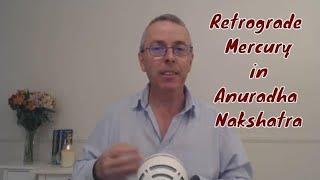 Retrograde Mercury In Anuradha Nakshatra Until 6th December 2018