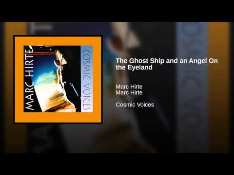 The Ghost Ship and an Angel On the Eyeland