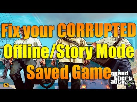 FIX your Corrupted Offline/Story Mode Game   Grand Theft Auto V