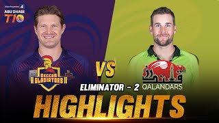 Match 27 I Eliminator 2 I Day 9 I Deccan Gladiators vs Qalandars I Aldar Properties Abu Dhabi T10