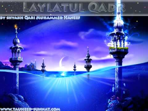 Laylatul Qadr Part:6