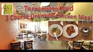 Terracotta Red 3 Course Drunken Chicken Meal Review