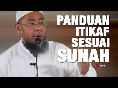 Ceramah Agama : Panduan Itikaf Sesuai Sunnah - Ustadz Zainal Abidin,Lc.