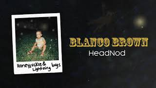 Blanco Brown - HeadNod (Official Audio)
