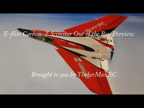 E-flite Carbon-Z Scimitar Out of the Box Preview
