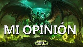 Mi opinión de World of Warcraft LEGION - Nueva Expansión