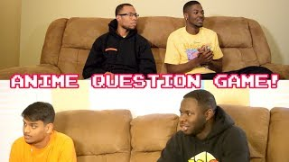 Anime Question Game!!