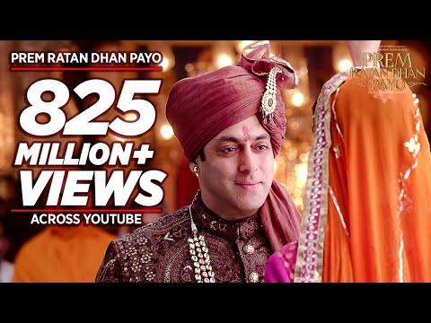 'PREM RATAN DHAN PAYO' Title Song (Full VIDEO) | Salman Khan, Sonam Kapoor | T-Series