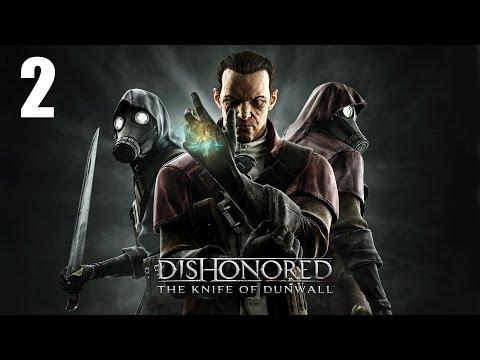Давайте играть в Dishonored: The Knife of Dunwall часть 2