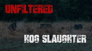 Unfiltered Hog Slaughter