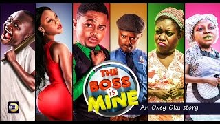 Nollywood Movie: THE BOSS IS MINE [Official Trailer]