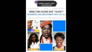 Entertainment Law: (Analysis) Tiwa Savage's Tell-All Against Tee Billz