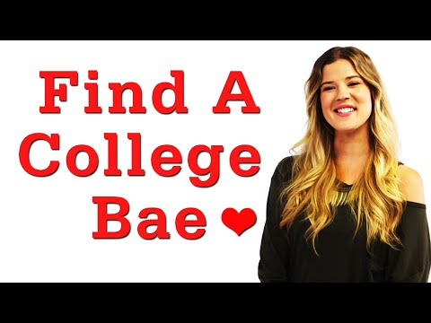 Get A Bae in College!  Dating Advice that WORKS!  #17Daily