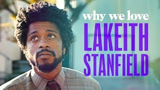 Why We Love Lakeith Stanfield
