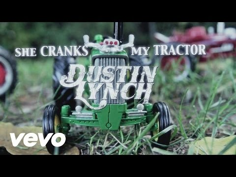Dustin Lynch - She Cranks My Tractor (Lyric Video)