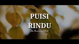 Puisi Rindu - Musikalisasi Puisi (Ika Nacita)