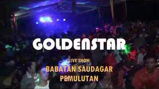 GOLDEN STAR   Babatan Saudagar   22 Jan 2017