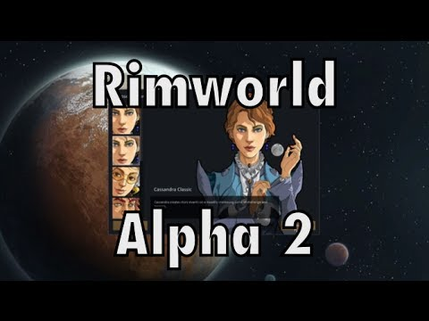 Rimworld - Alpha 2 - Butchering, Cooking, Stonecutting, Arresting The Wrong Person video