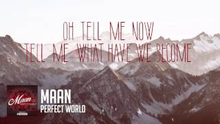 Maan - Perfect World (Prod. by Hardwell)