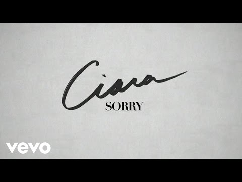 Ciara - Sorry (Lyric Video)