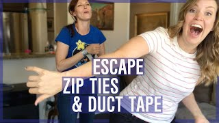 Escape Zip Ties & Duct Tape