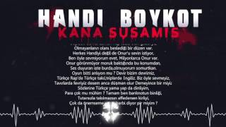 Handi ft. Boykot Sonkan - Kana Susamış (Lyrics Video)