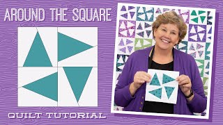 """Make an """"Around The Square"""" Quilt with Jenny Doan of Missouri Star (Video Tutorial)"""