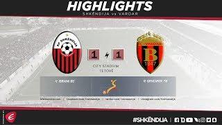 HIGHLIGHTS | Shkndija vs Vardar 1-1 | FMFL 2017/18 Round 19