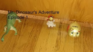 Mr Dinosaur Adventure Episode 1
