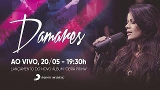 DAMARES - SHOW DE LANÇAMENTO DE