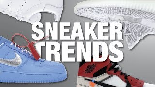 Top 5 SNEAKER TRENDS 2019
