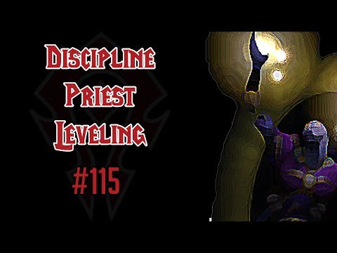 Let's Play World of Warcraft - Part 115 - Discipline Priest Leveling