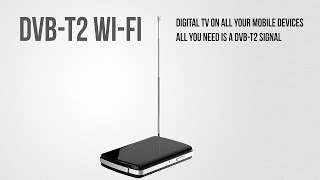 Wireless Mobile DVB-T2 Receiver - Digital TV in your pocket