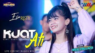 Download lagu ESA RISTY ft NEW PALLAPA | KUAT ATI | LIVE CONCERT WAHANA MUSIK
