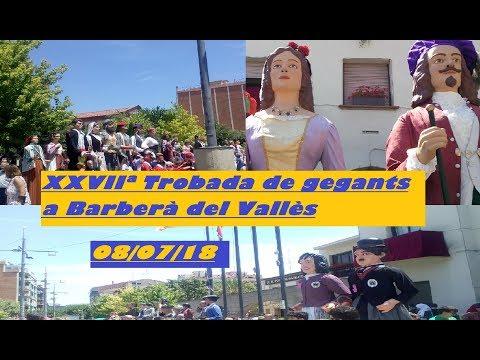 XXVIIª Trobada de gegants a Barberà del Vallès 08/07/18