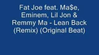 Watch Fat Joe Lean Back (Remix) video